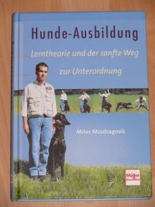 Miodragovic Hunde Ausbildung